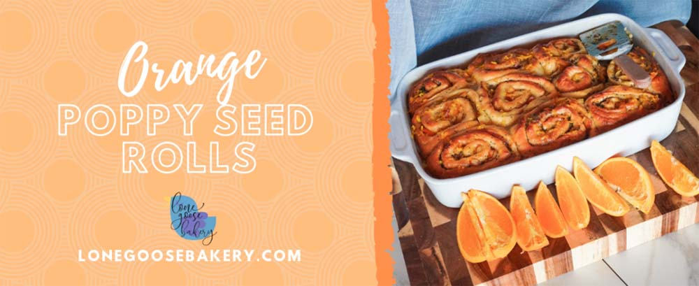 Lone-Goose-Bakery-Sweet-Orange-Poppy-Seed-Rolls-Banner