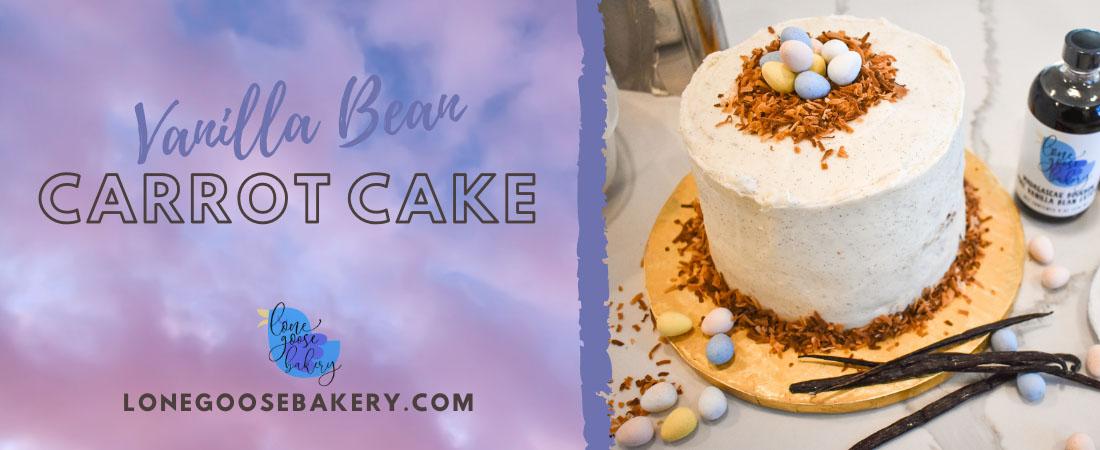 Lone Goose Bakery Banner including Vanilla Bean Carrot Cake